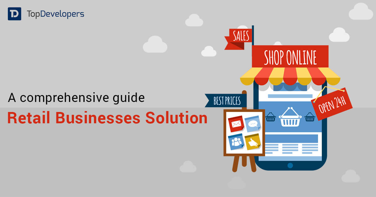 Retail Businesses Solution A comprehensive guide