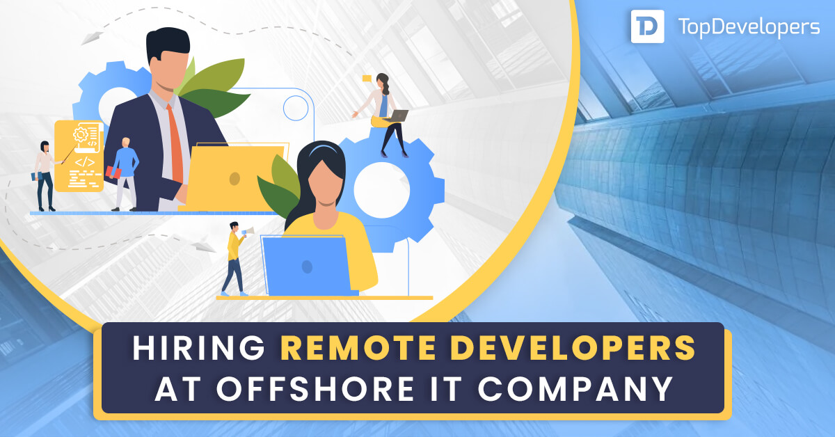 Hiring-remote-developers-at-offshore-IT-Company