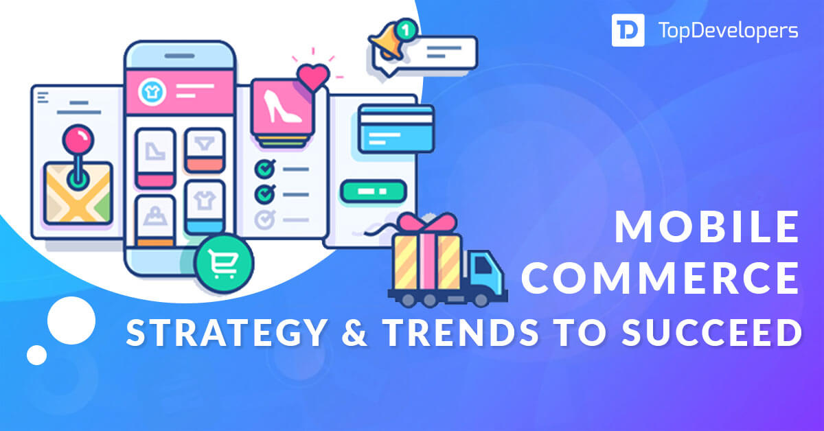 Mcommerce strategy and trends to succeed