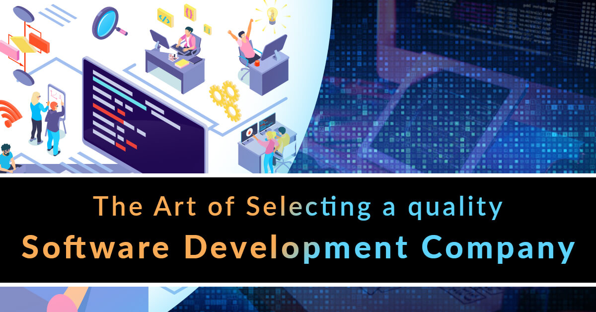 5 Core Criteria for Selecting Software Development Company - TopDevelopers.co
