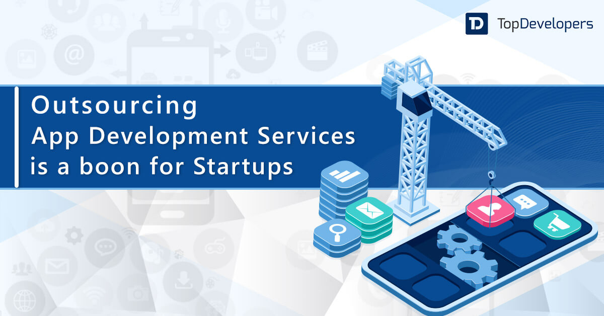 How Outsourcing an App Development is the Effective Startup Strategy