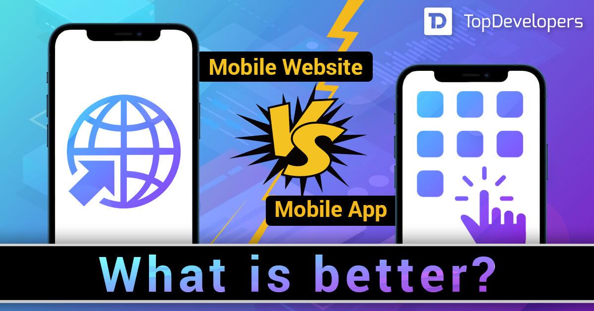 Mobile Website vs Mobile App - What is better