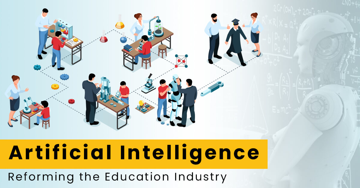 Artificial Intelligence – Reforming the Education Industry