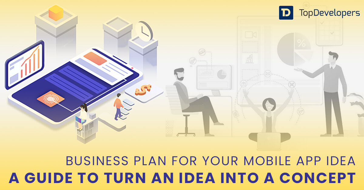 Turn Your Mobile App Business Plan Into Reality
