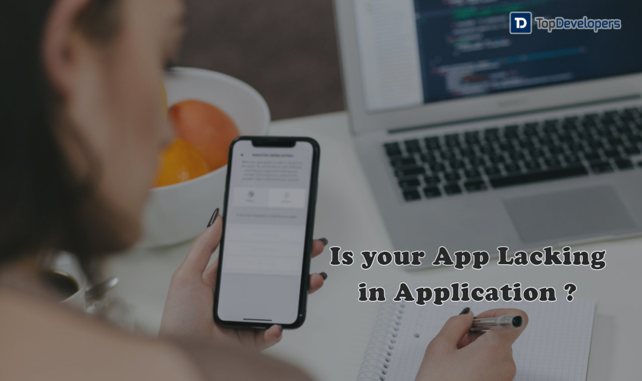 Is Your App Lacking In Application