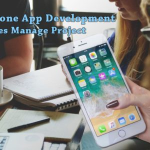 Manage the iPhone App Development projects