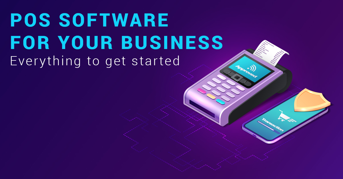 POS Software for your business Everything to get started