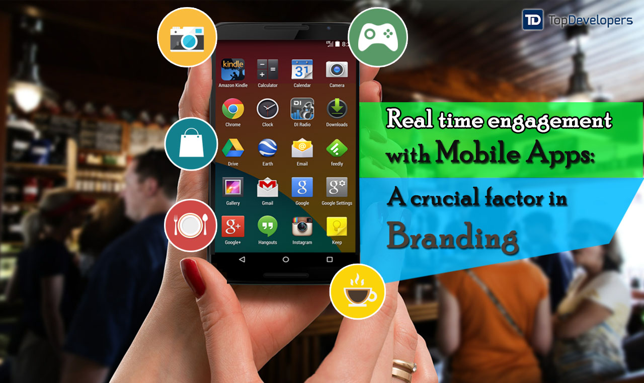 mobile apps, real-time engagement, app branding, app engagement