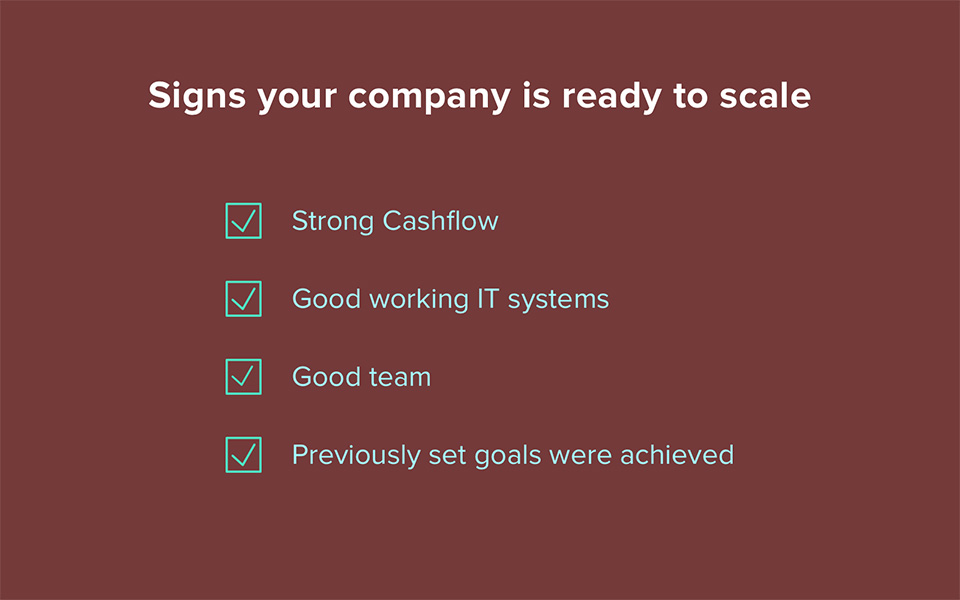 Signs your company is ready to scale