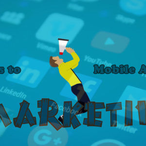 Tips to market your Mobile Apps successfully