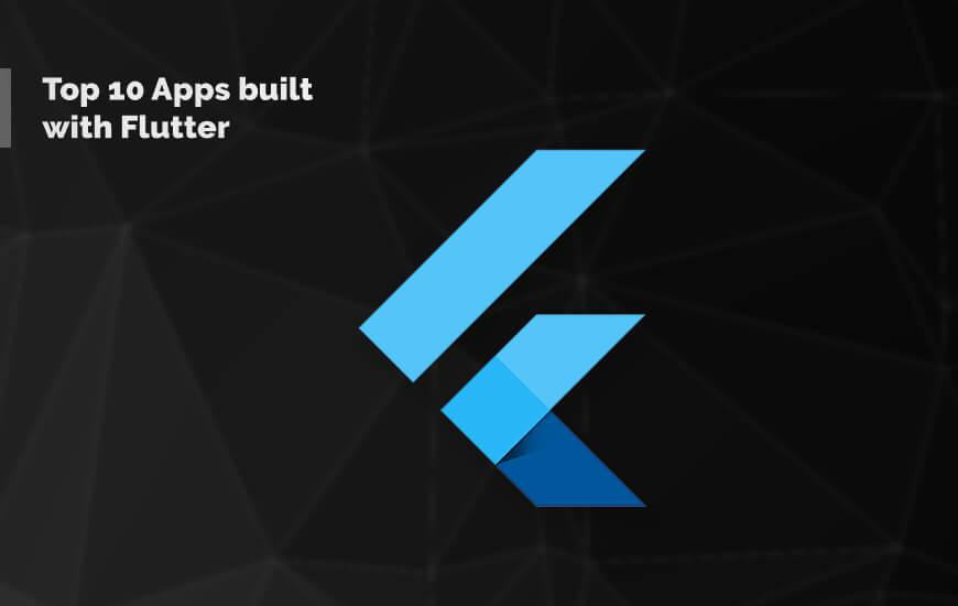 Top 10 Apps built with Flutter
