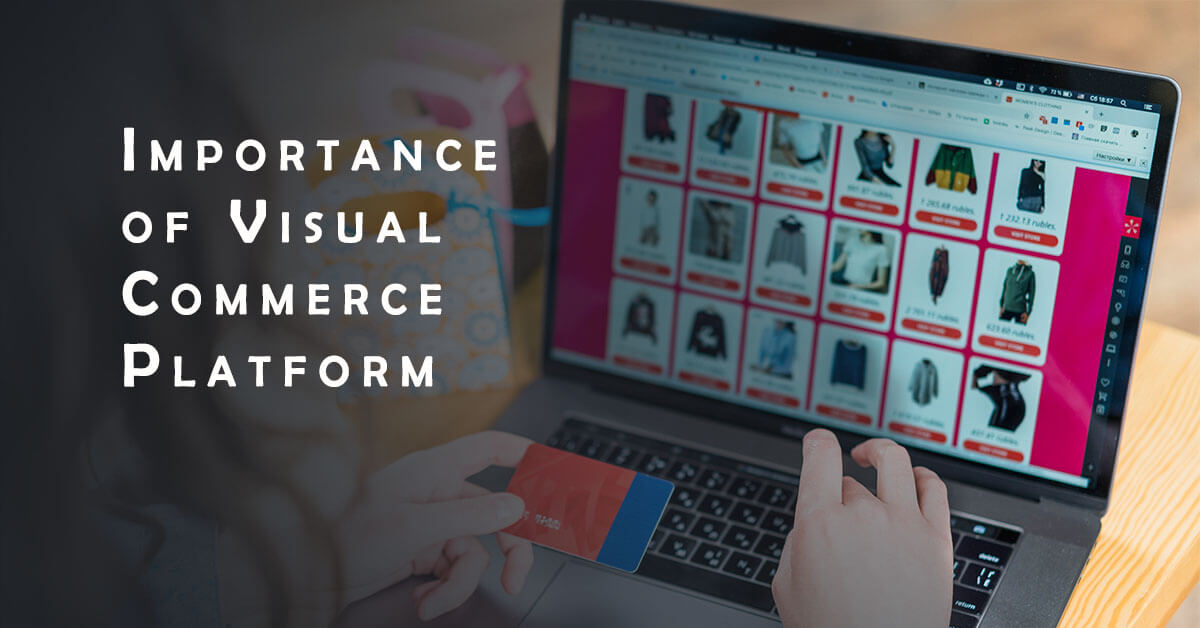 Importance of Visual Commerce