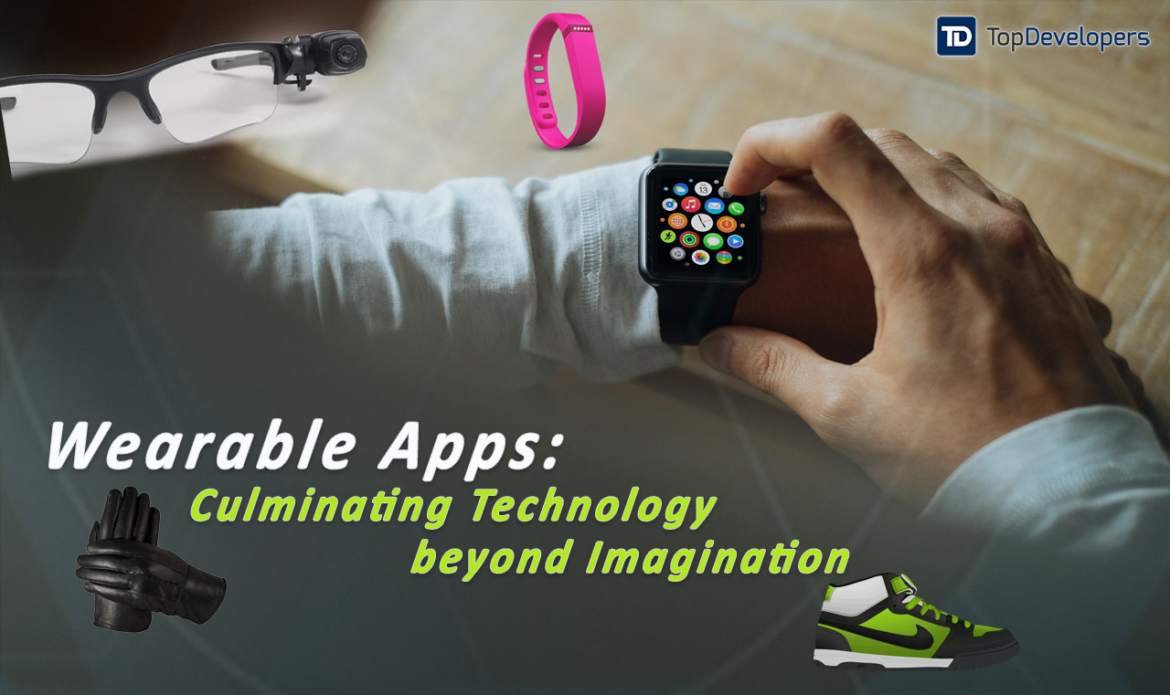 Wearable Apps: Culminating Technology beyond Imagination