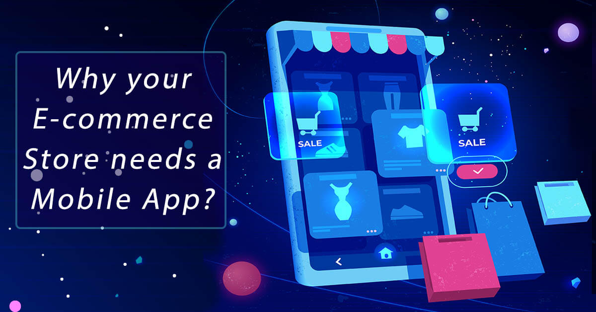 Why eCommerce store needs a mobile app