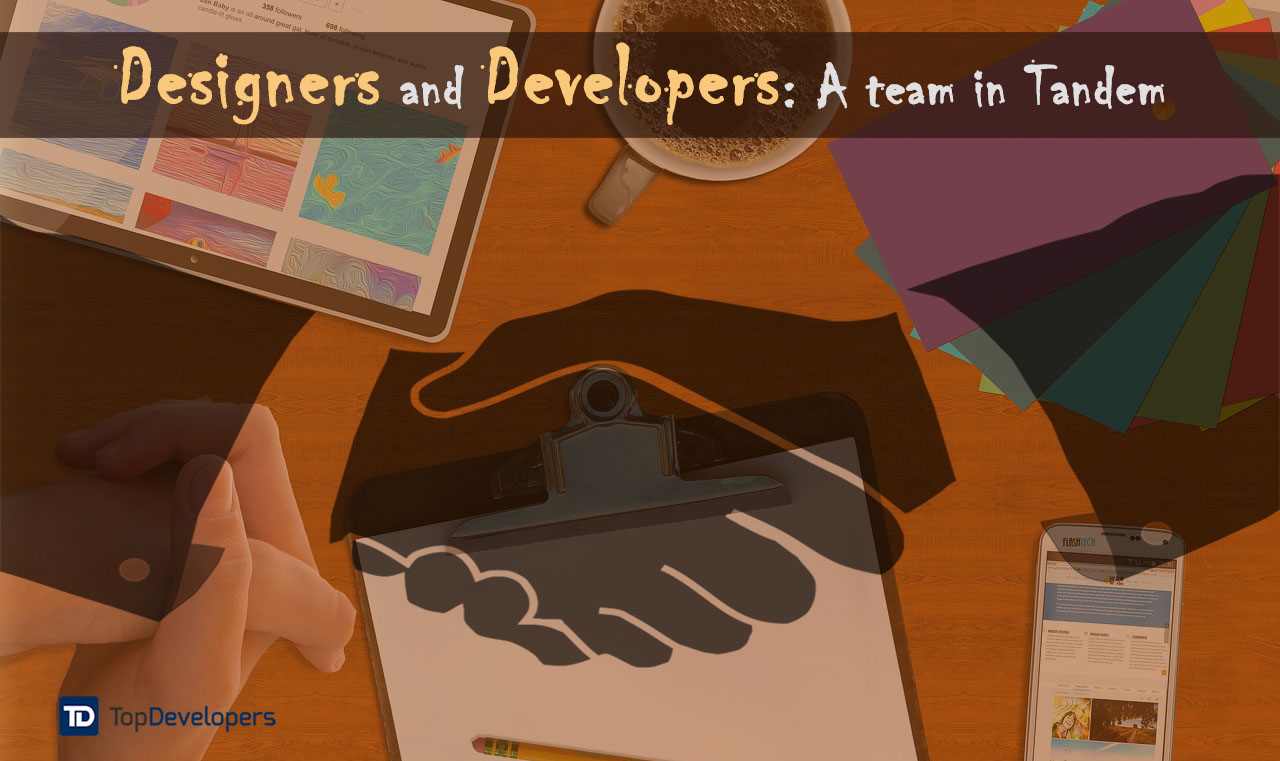 Designers and Developers